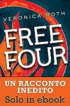Free Four (De Agostini) (Italian Edition)