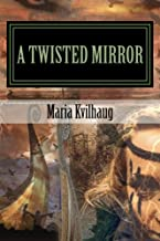A Twisted Mirror: Life of the Oseberg Priestess (BLADE HONER Book 4)