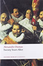 Twenty Years After (Oxford World's Classics) by Alexandre Dumas (père) (11-Sep-2008) Paperback