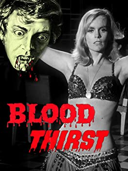 Blood Thirst directed by Newt Arnold
