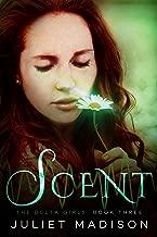 Scent: The Delta Girls - Book Three