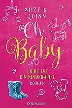 Oh Baby. Liebe ist ein Kinderspiel: Oh Baby 2 - Roman (German Edition)