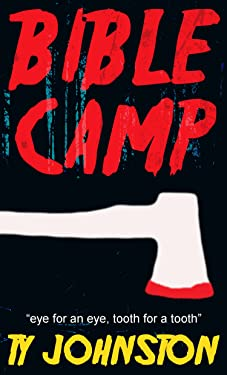 Bible Camp: A short story of horror
