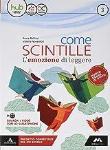 Scaricare Libri Come scintille. Per la Scuola media. Con e-book. Con espansione online. Con Libro: Temi: 3 PDF