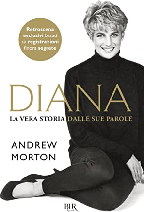 Diana: La vera storia dalle sue parole