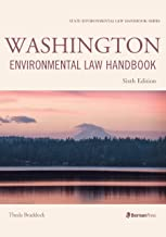 Washington Environmental Law Handbook (State Environmental Law Handbooks)