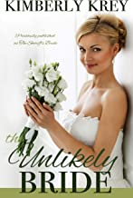 The Unlikely Bride: A Sweet Country Romance (Cobble Creek Small Town Romance Book 1)
