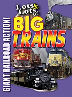 Lots & Lots of Big Trains - Giant Railroad Action!