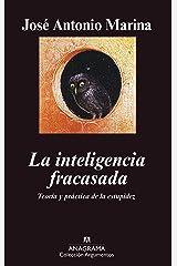 La inteligencia fracasada: Teoría y práctica de la estupidez (Argumentos nº 322) (Spanish Edition) Format Kindle