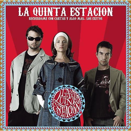 Recuerdame by La Quinta Estaci...