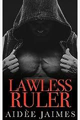 Lawless Ruler: A Dark Mafia Romance (Mafia's Throne Book 4) Kindle Edition