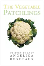 The Vegetable Patchlings