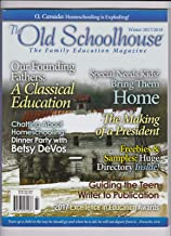 THE OLD SCHOOLHOUSE THE FAMILY EDUCATION MAGAZINE WINTER 2017.
