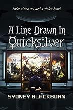 A Line Drawn in Quicksilver (Quicksilver Adventures Book 2)