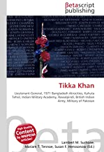 Tikka Khan: Lieutenant-General, 1971 Bangladesh Atrocities, Kahuta Tehsil, Indian Military Academy, Rawalpindi, British Indian Army, Military of Pakistan