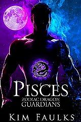 Pisces (Zodiac Dragon Guardians Book 10) Kindle Edition