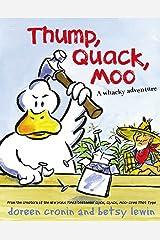 Thump, Quack, Moo: A Whacky Adventure Kindle Edition