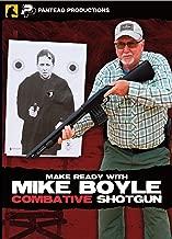 Panteao Make Ready with Mike Boyle: Combative Shotgun