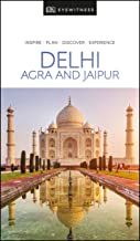 DK Eyewitness Delhi, Agra and Jaipur (Travel Guide) (English Edition)