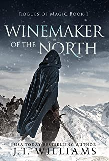 Winemaker of the North: A Tale of the Dwemhar (Saints of Wura Book 1)