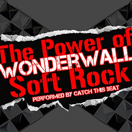 Wonderwall: The Power of Soft Rock by Catch This Beat on ...
