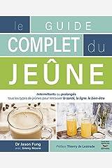 Le guide complet du jeûne (Guides pratiques) (French Edition) Kindle Edition