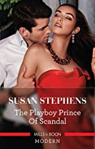 The Playboy Prince of Scandal (The Acostas! Book 9)