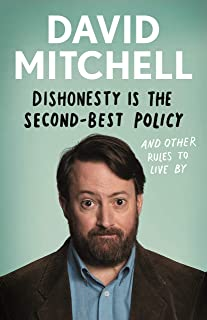 Dishonesty is the Second-Best Policy: And Other Rules to Live By (English Edition)