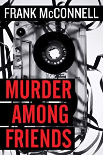 Murder Among Friends (A Harry Garnish/Bridget O'Toole Mystery)