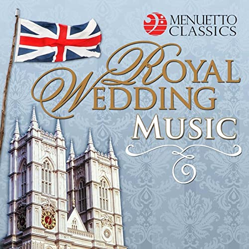 Royal Wedding Music by Various artists on Amazon Music - Amazon com