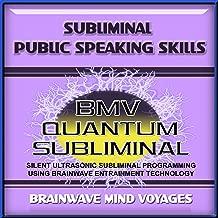 Subliminal Public Speaking Skills