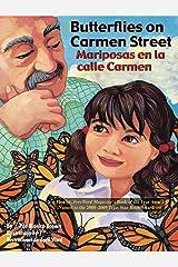 Butterflies on Carmen Street / Mariposas en la calle Carmen (Piñata Books) Kindle Edition