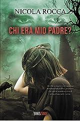 CHI ERA MIO PADRE?: Romanzo Thriller Formato Kindle