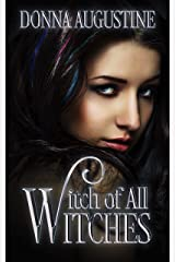 Witch of All Witches: Tales of Xest #4 Kindle Edition