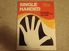 Single Handed-exploring the Piano with One Hand