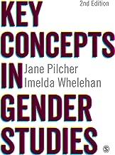 Key Concepts in Gender Studies (SAGE Key Concepts series)