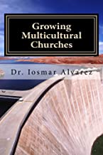 Growing Multicultural Churches