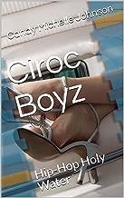 Ciroc Boyz: Hip-Hop Holy Water