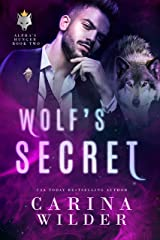 Wolf's Secret (Alpha's Hunger Book 2) Kindle Edition