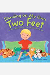Standing on My Own Two Feet: A Child's Affirmation of Love in the Midst of Divorce Hardcover