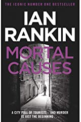 Mortal Causes: An Inspector Rebus Novel (English Edition) Format Kindle