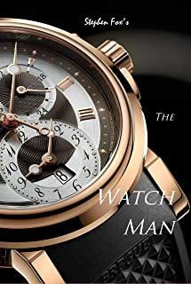 The Watch Man: A Novella