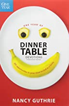 One Year of Dinner Table Devotions and Discussion Starters: 365 Opportunities to Grow Closer to God as a Family PDF