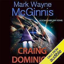 Craing Dominion: Scrapyard Ship, Book 5