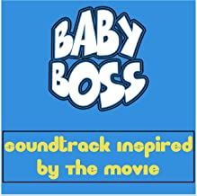 Baby Boss (Soundtrack Inspired by the Movie)