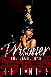 Prisoner: A Dark Mafia Romance (The Blood War Series: Book Two)