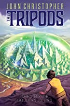 The City of Gold and Lead (The Tripods Book 2)