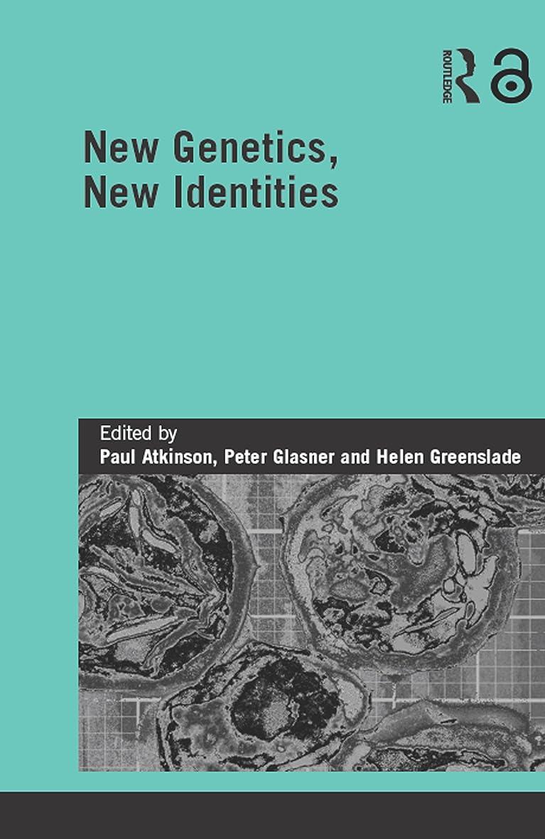 サイクル受取人クライアントNew Genetics, New Identities (Genetics and Society) (English Edition)
