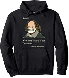 Shakespeare Actually Now Winter of Our Discontent 2020-2021 Pullover Hoodie
