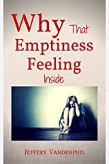 Why That Emptiness Feeling Inside Kindle Edition